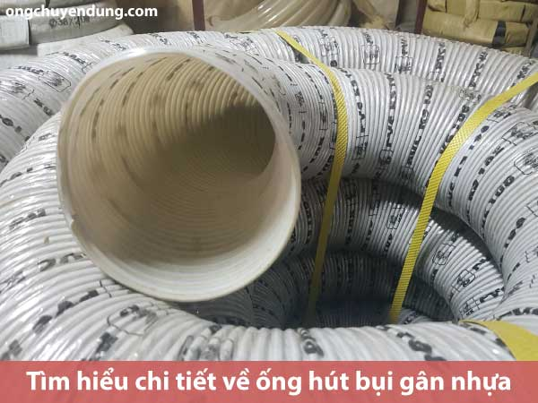 Tìm hiểu chi tiết về ống hút bụi gân nhựa